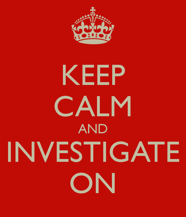 keep-calm-and-investigate-on-7